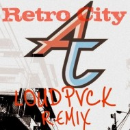 Adventure Club – Retro City (LOUDPVCK Remix) [Free Download]