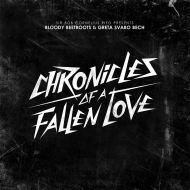 The Bloody Betroots – Chronicles Of A Fallen Love Ft. Greta Svabo Bech