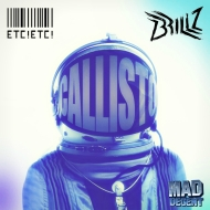 ETC!ETC! x Brillz – Callisto [FREE DOWNLOAD]