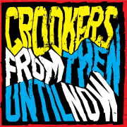 CROOKERS – From then til now (Compilation) + BIG BOOTYBOOTLEG