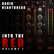 David Heartbreak – INTO THE RED, Volume 1 [FREE DOWNLOAD MIX]