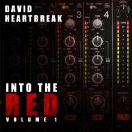 David Heartbreak – INTO THE RED, Volume 1 [FREE DOWNLOADMIX]