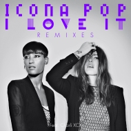 Icona Pop – I Love It (Sazon Booya Remix)