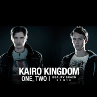 Kairo Kingdom – One, Two (Beauty Brain Remix) [Free Download]
