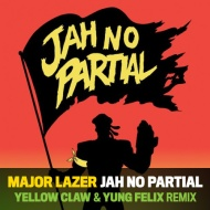 Major Lazer x Flux Pav – Jah No Partial (Yellow Claw x Yung Felix Remix) + Neophyte – Braincracking (Yellow Claw Remix)
