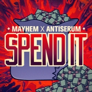 Mayhem x Antiserum – Spend It [Free Download] + 2 Chainz – Spend It (Official Video)