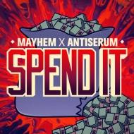 Mayhem x Antiserum – Spend It [Free Download] + 2 Chainz – Spend It (OfficialVideo)