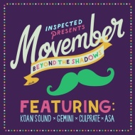 KOAN Sound x Gemini x Culprate x Asa – Beyond The Shadows [MOVEMBER SUPPORT TRACK]