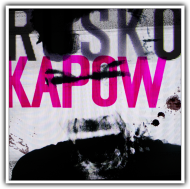 Rusko – KAPOW EP [Free Download]