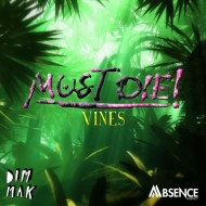 Must Die! – Vines [Free Download]