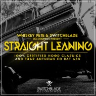 Whiskey Pete x Switchblade Recordings – Straight Leaning EP (FREE DOWNLOAD)