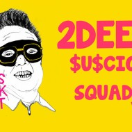 2Deep – Suscio Squad Vol. 1 [Free Download Mixtape]