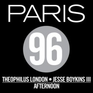 Paris 96 (Theophilus London x Jesse Boykins III) – Afternoon [free download]