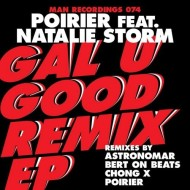 Poirier – Gal U Good (feat. Natalie Storm) (Remix EP) (Promo mix) + 45 min. Soca Dat Mix [FREEDL]