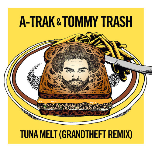 TUNA MELT GTA REMIX