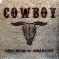 Zeds Dead ft. Omar Linx – Cowboy (Torro Torro + ︻╦╤─ ƱZ ─╤╦︻Remix)
