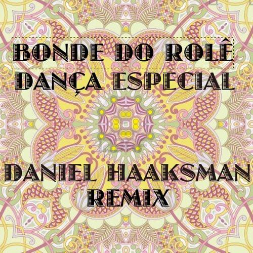 bonde-do-role-dança-especial-daniel-haaksman-remix