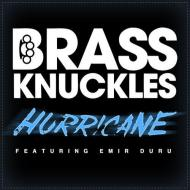 Brass Knuckles feat. Emir Duru – Hurricane (Official Video)