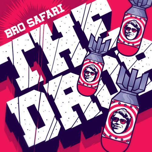 Bro Safari The Drop