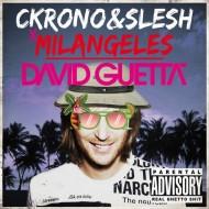 Ckrono x Slesh x Milangeles – David Guetta [FREEDOWNLOAD]