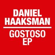Daniel Haaksman – Gostoso EP (Man039)