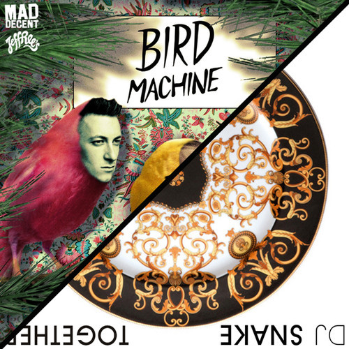dj-snake-bird-machine-together-ep-mad-decent