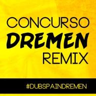 Concurso: #Dubspaindremen [Finalizado]
