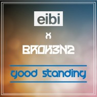 Broken2 x Eibi – Good Standing (Mixtape)