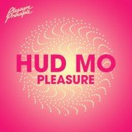 Hudson Mohawke – Pleasure [Free Download Remastered Version]