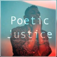 Kendrick lamar x Drake – Poetic Justice (Official Music Video)