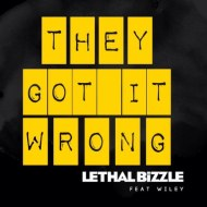 Lethal Bizzle feat. Wiley – They Got It Wrong (Official HD Video)