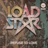 Loadstar – Refuse To Love (Official Video)