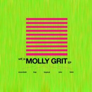 Mad Decent presents: Molly Grit EP [FREE DOWNLOAD]