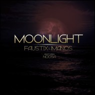 Faustix x Imanos Feat. Noosa – Moonlight [Free Download]