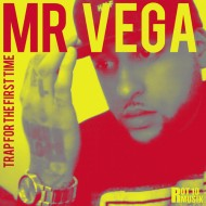 Mr. Vega – Trap For The First Time EP