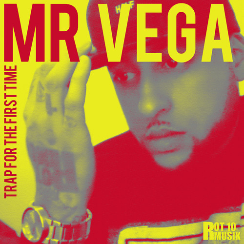 mr.vega-trap-for-the-first-time-ep