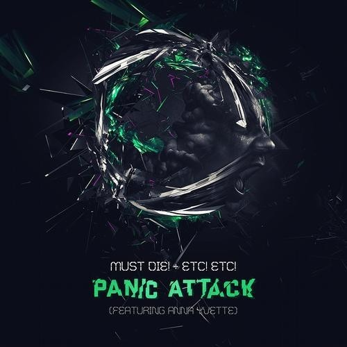 MUST DIE ETCETC PANIC ATTAC ANNA YVETTE