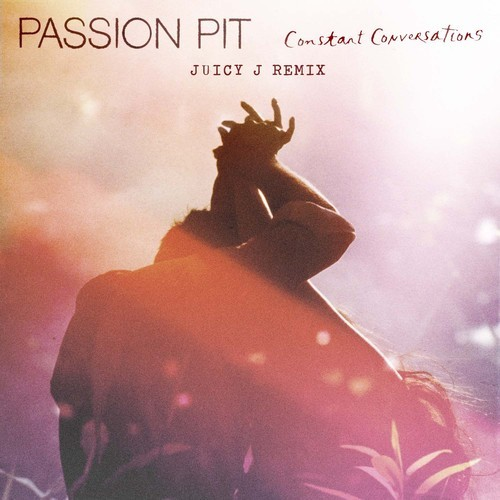 passion-pit-constant-conversations-juicy-j