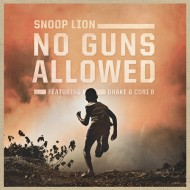 Snoop Lion – No Guns Allowed (feat. Drake and Cori B.) (prod. by Major Lazer)