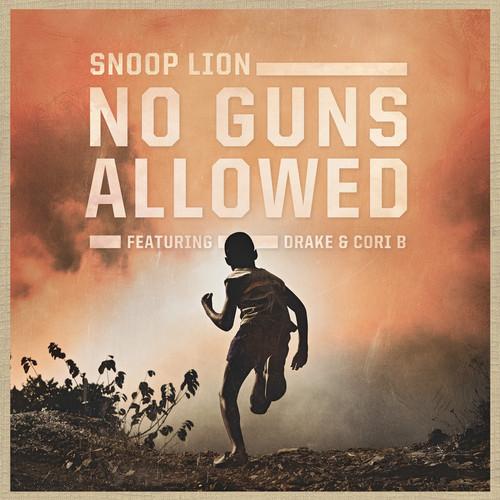 snoop-lion-no-guns-allowed-drake-cori-b