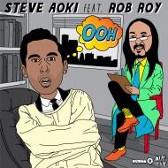 Steve Aoki feat. Rob Roy – Ooh (OfficialVideo)