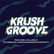 The Partysquad – Krush Groove Mixtape Vol 2 [FREE DOWNLOAD]