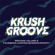 The Partysquad – Krush Groove Mixtape Vol 2 [FREEDOWNLOAD]