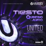 Tiësto x Quintino x Alvaro – United (Ultra Music FestivalAnthem)