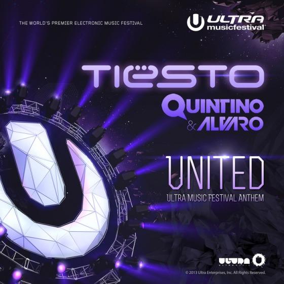 Tiesto-Quintino-Alvaro-United-Ultra-Music-Festival-Anthem