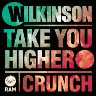 Wilkinson – Take You Higher (OfficialVideo)