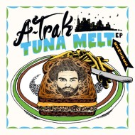 A-Trak x Tommy Trash – Tuna Melt (Official Music Video) + Tuna Melt (RemixesEP)