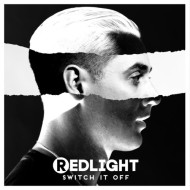 Redlight – Switch It Off (Official Music Video + Paleman Remix)