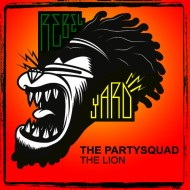 The Partysquad – The Lion + The Partysquad feat. CMCS and Ruby Prophet – PumPum