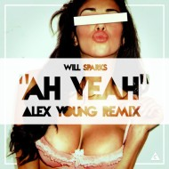 Will Sparks – Ah Yeah (Alex Young Remix) + BenZel – Fallin' Love (Alex Young Remix) [FREE DL]